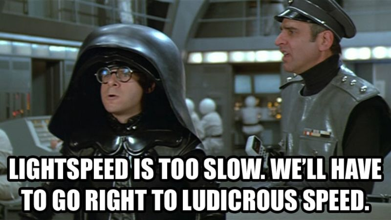 Because Lightspeed Is Too Slow!